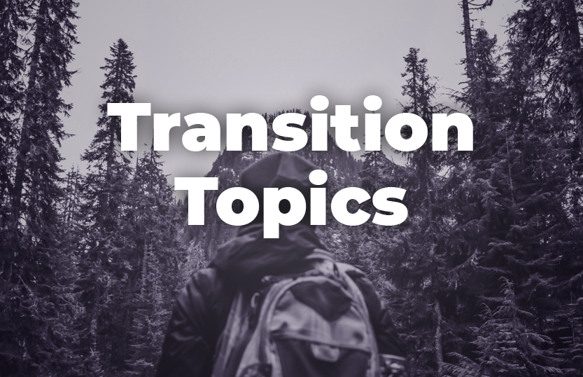 Transition Topics